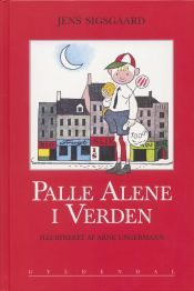 Palle Alene i verden (Palle Alone in the World) Classic book from 1942 about a boy who wakes up entirely alone in the world - Arne Ungermann - Denmark