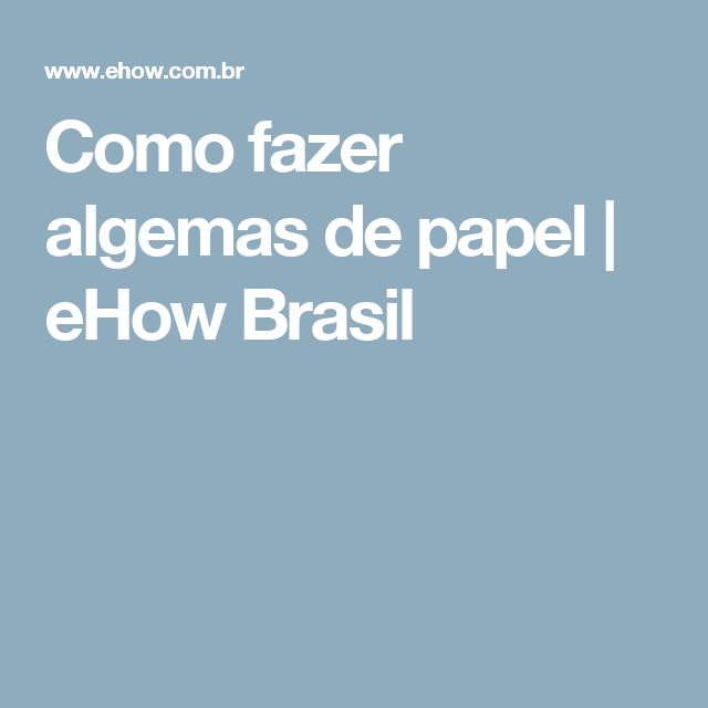 Como fazer algemas de papel   eHow Brasil