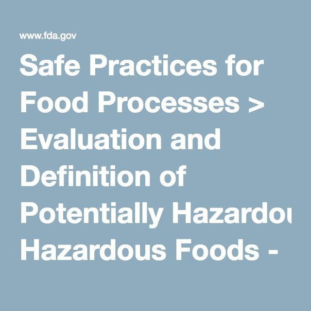 Safe Practices For Food Processes  Evaluation And Definition Of