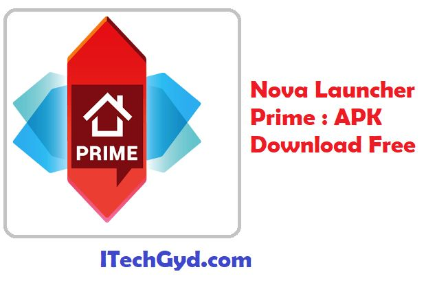 Nova Launcher Prime – Download APK For Android & IOS