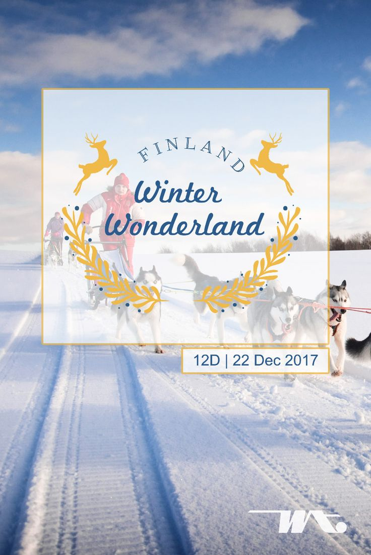 Finland Winter Wonderland 12D | 22 Dec 2017