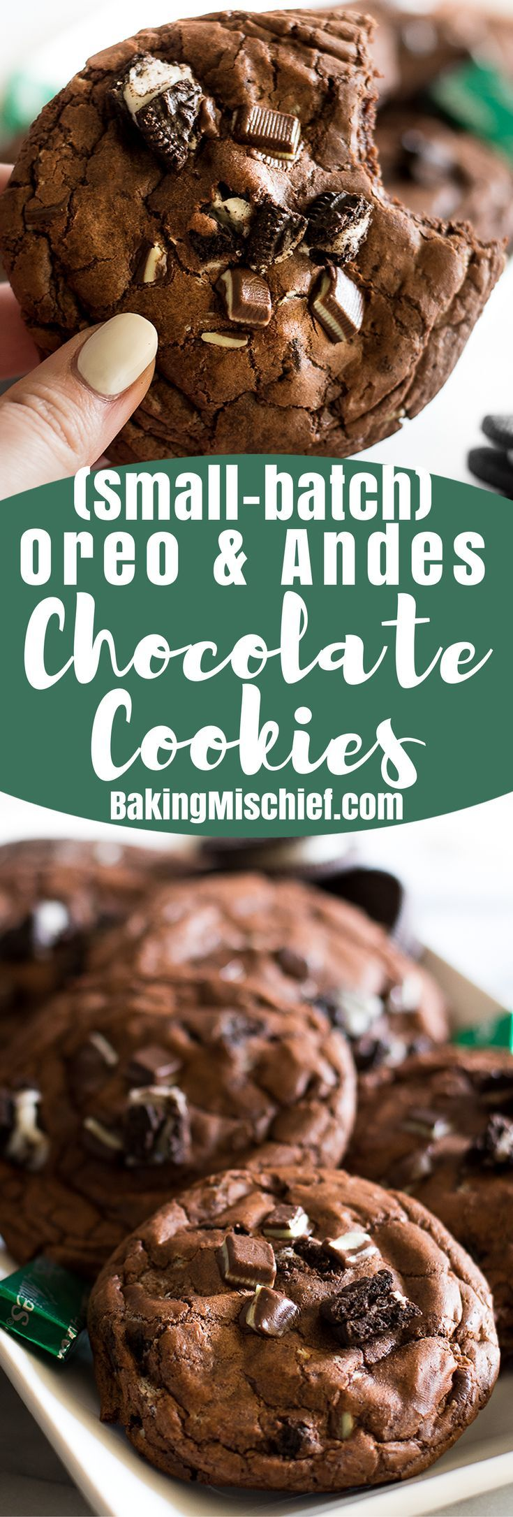 Small-batch chocolate cookies with Oreos and Andes Mints. A little crunchy, a little minty, and completely delicious. | Small batch dessert |