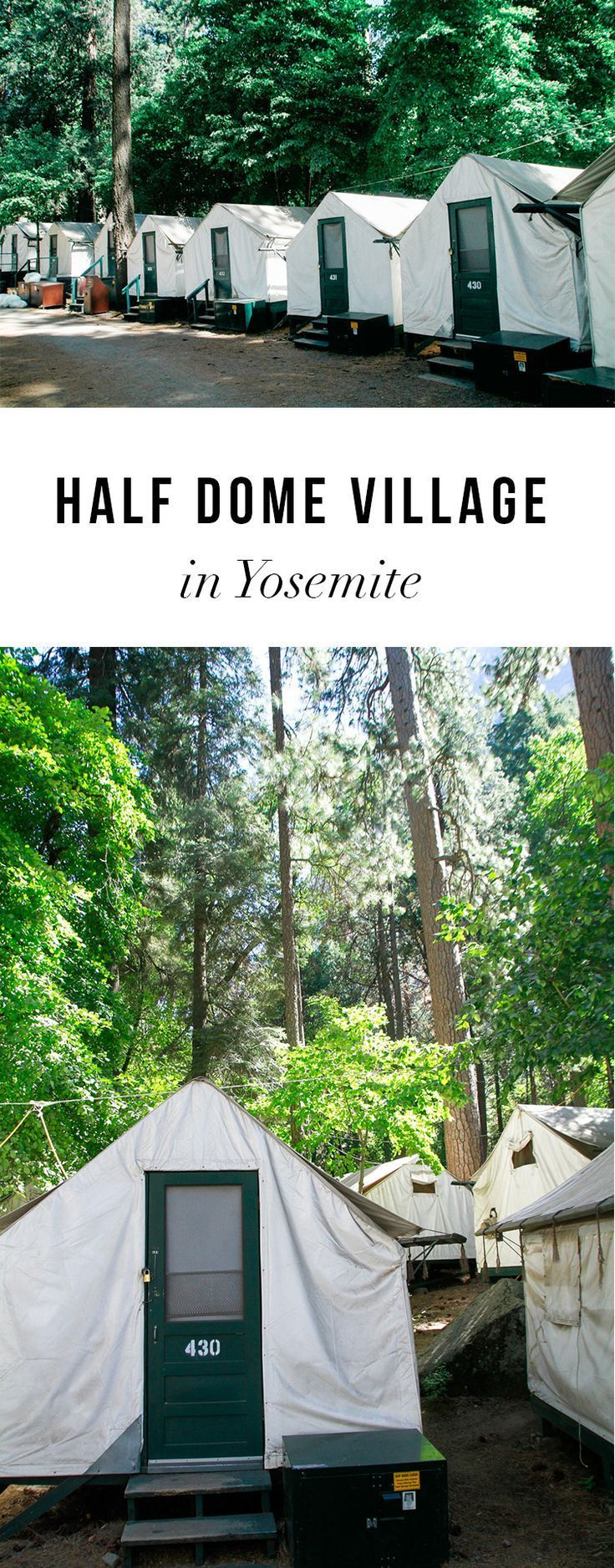 Half Dome Village in Yosemite is the BEST place to stay in the mountains. These cute tents are fun for all ages. Read more about Half Dome (used to be Camp Curry)