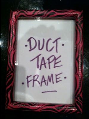 Duct tape picture frame.  Quick, easy, cheap!  Fun project for your kids, too!