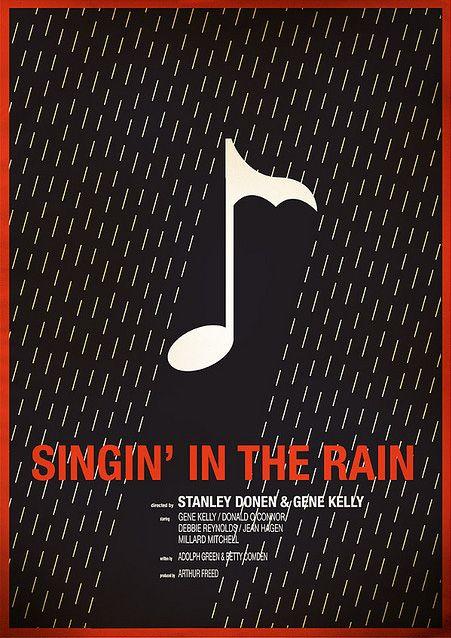 LOVE this movie.: Minimalist Posters, Minimalist Movie Posters, Art Poster Designs, Favorite Movies, Chris Thornley, Singin, Photo, Rain, Minimal Movie Posters