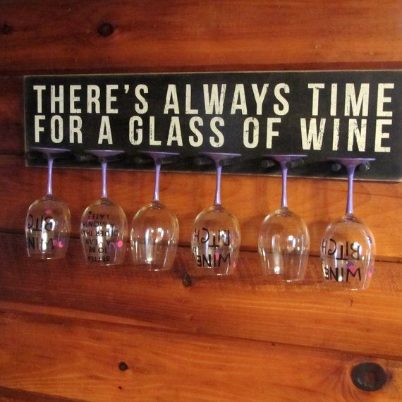 Wine Glass RackGlass Holder There's Always Time von WordsofWisdomNH