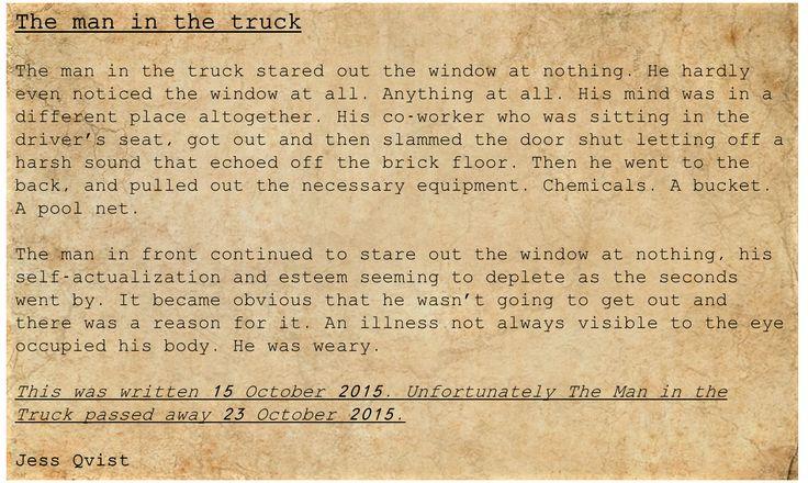People - Writing - The man in the truck - death - poetry - sick  https://jessoutsidethelines.wordpress.com/category/people/  https://www.wattpad.com/story/50957356-people