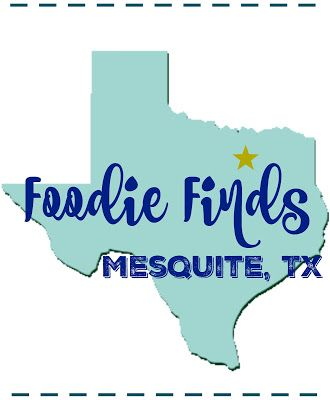Foodie Finds- Mesquite, Texas Restaurants and dining