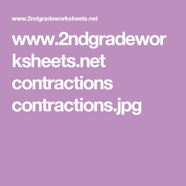 Www 2ndgradeworksheets Net Contractions Contractions Jpg