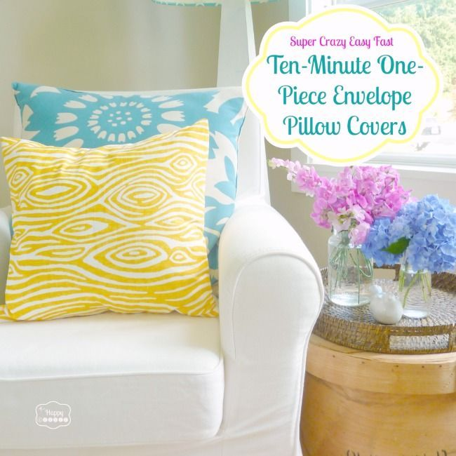 Super Crazy Easy Fast Ten Minute One Piece Envelope Pillows labeled