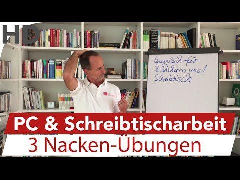 Nackenschmerzen // Übungen gegen das viele Sitzen am PC & Schreibtisch - YouTube