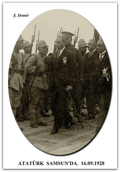 ATATÜRK SAMSUN'DA. 16.09.1928