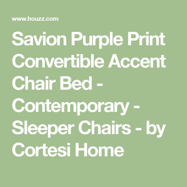 Savion Purple Print Convertible Accent Chair Bed - Contemporary - Sleeper Chairs - by Cortesi Home