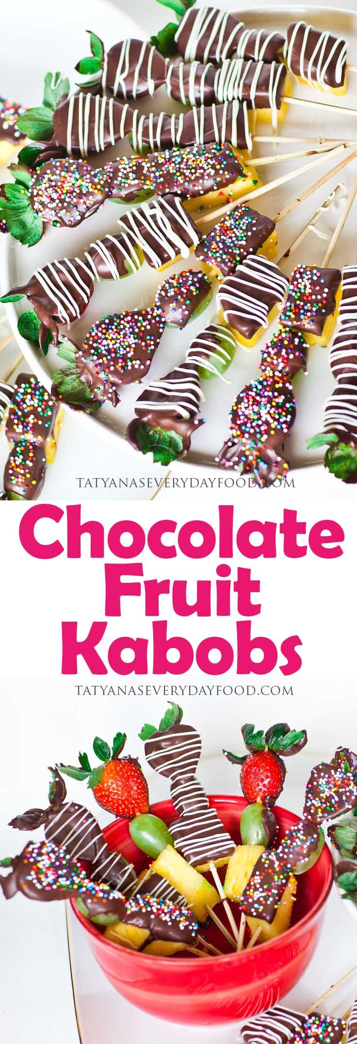 Chocolate Fruit Kabobs - Tatyanas Everyday Food! Make this easy recipe NOW!