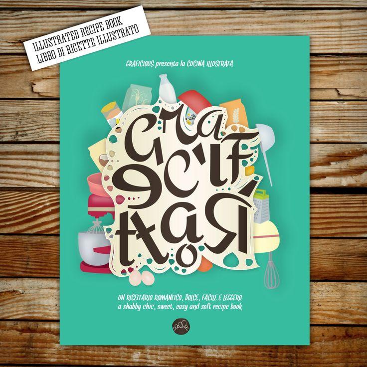 GRAFICETTARIO: the illustrated sweets cookbook/ il ricettario di dolci illustrato/recipes/illustrations by graficious on Etsy