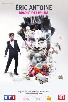Regarde Le Film Eric Antoine Magic Delirium  Sur: http://streamingvk.ch/eric-antoine-magic-delirium-en-streaming-vk.html