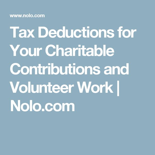 Tax Deductions for Your Charitable Contributions and Volunteer Work | Nolo.com