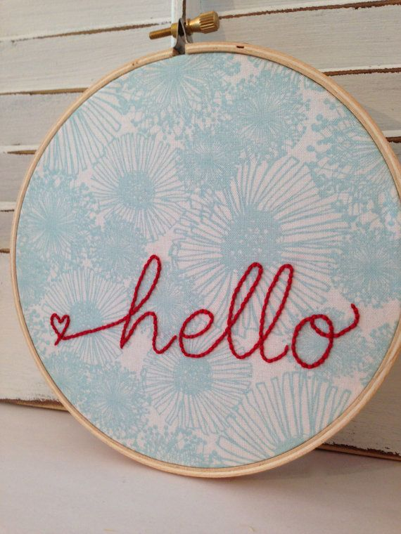 "Hello Embroidery Hoop Wall Art, Home Decor, Embroidery Hoop Art, New Home, 6"" hoop, 100% Cotton Fabric on Etsy, $20.00"
