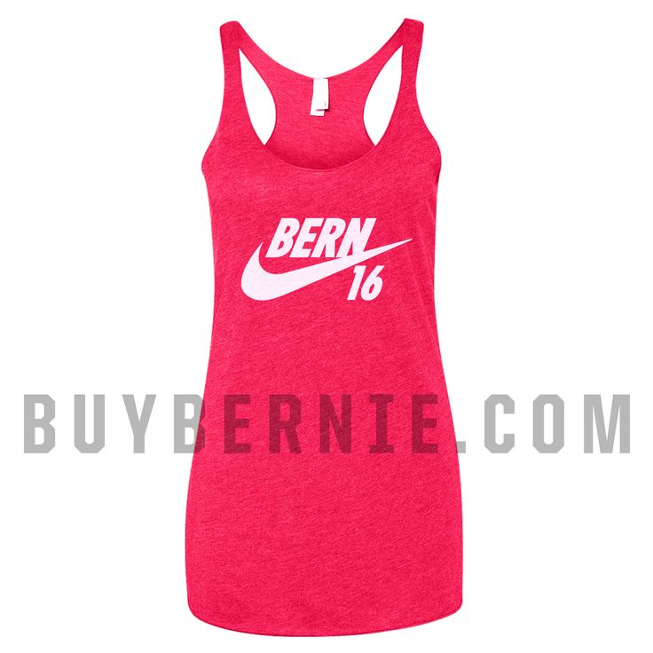 BERN 16' Women's Racerback Tank (Berning Pink) Feel the Bern in this bright Bernie Sanders Tank top. Perfect for any Bernie Girl to be prepared for the Political Revolution!
