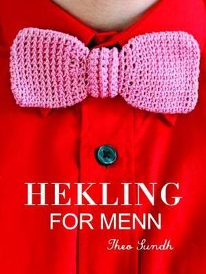 """""""Hekling for menn"""" av Theo Sundh"""