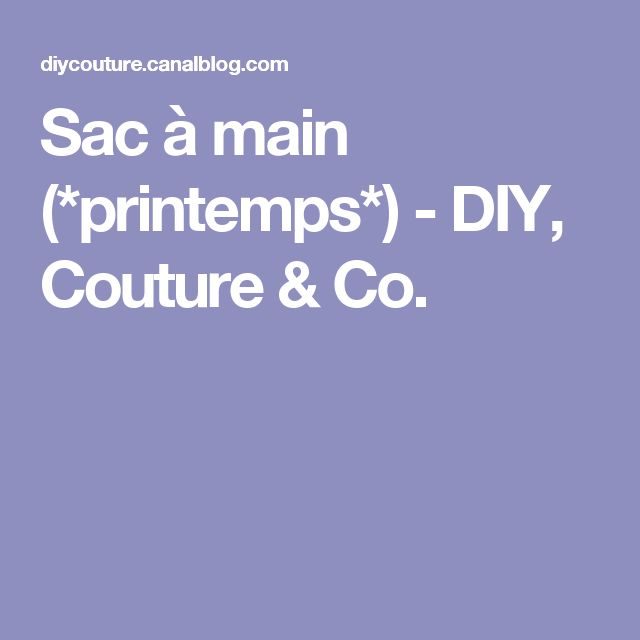 Sac à main (*printemps*) - DIY, Couture & Co.