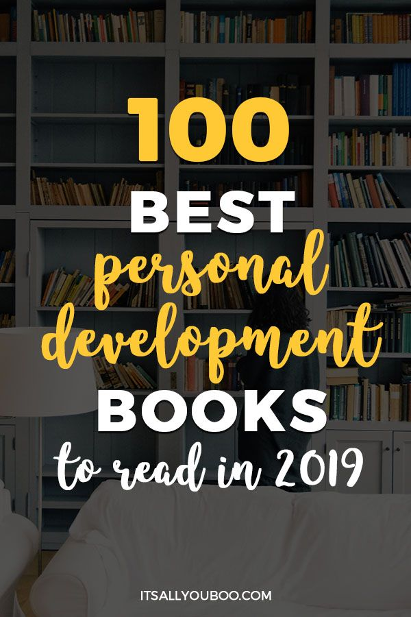 100 Best Personal Development Books To Read In 2020 Personal Growth Books Self Development Books Personal Development Books
