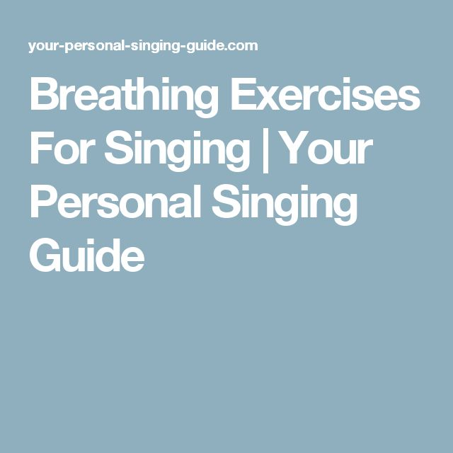 Breathing Exercises For Singing | Your Personal Singing Guide
