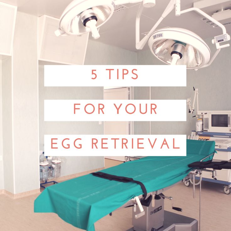 Modern Day Missus | 5 tips for your egg retrieval | http://moderndaymissus.com
