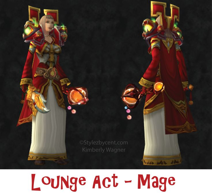 Lounge Act - New #Mage #transmog for #worldofwarcraft! stylezbycent.com #wow