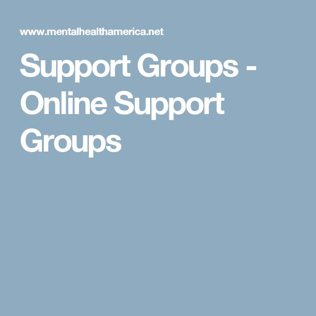 Support Groups - Online Support Groups