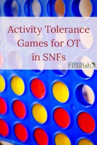 5 Activity Tolerance Games to Play During #OT Sessions to Make it FUN! | SeniorsFlourish.com #occupationaltherapy