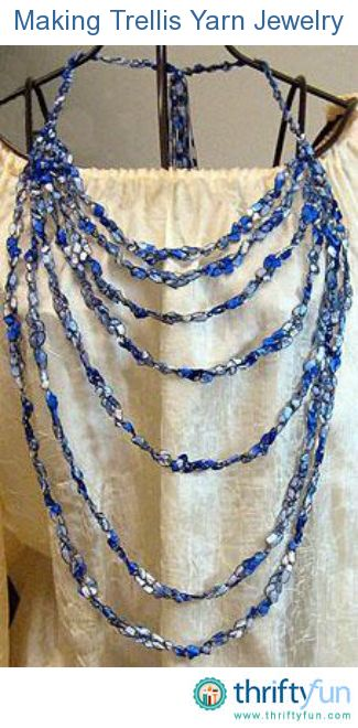 This is a guide about making trellis yarn jewelry. Trellis yarn is a lacy, colorful, ribbon yarn that is an excellent choice for making jewelry