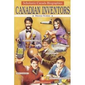 Canadian Inventors by Maxine Trottier