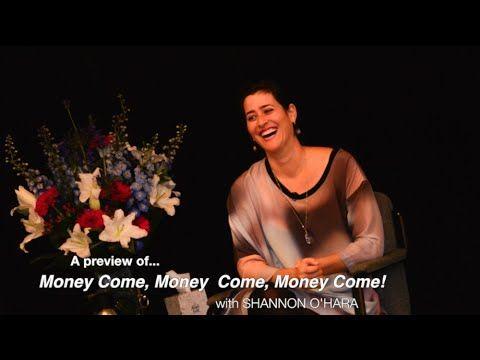 Money Come, Money Come, Money Come! with Shannon O'Hara