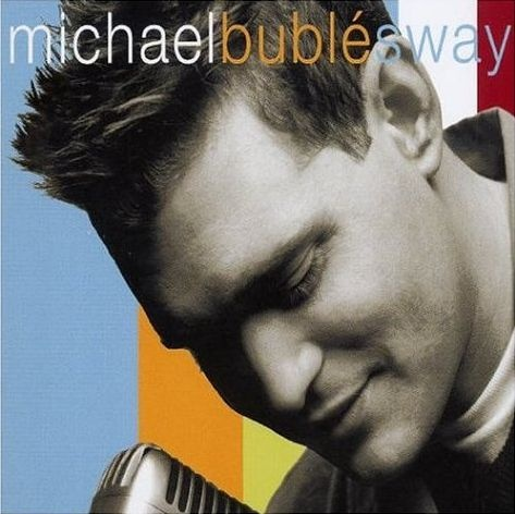 Michael Buble' - Sway