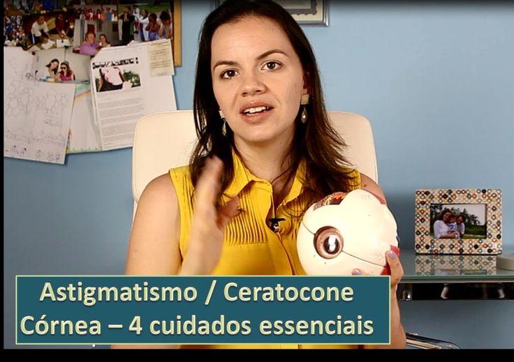Astigmatismo - Ceratocone - 4 Cuidados Essenciais com a Córnea