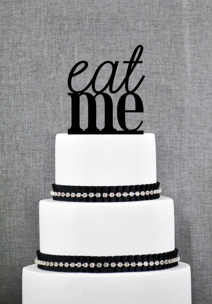 New To ChicagoFactory On Etsy Eat Me Cake Topper In Your Choice Of Colors Funny Wedding Cake