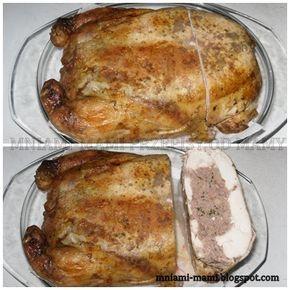 MNIAMI - MAMI Przepisy od mamy :) : Kura faszerowana mięsem mielonym