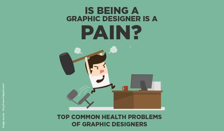Is Being A Graphic Designer Is A Pain? Top Common Health Problems of Graphic Designers