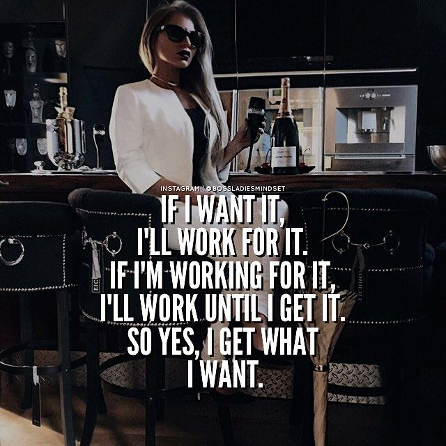 I see it, I want it, I dream it, I work hard, I grind till I own it. - Pic via @biancawest1991