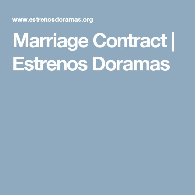 Marriage Contract Estrenos Doramas ESTRENODORAMASORG Pinterest - marriage contract