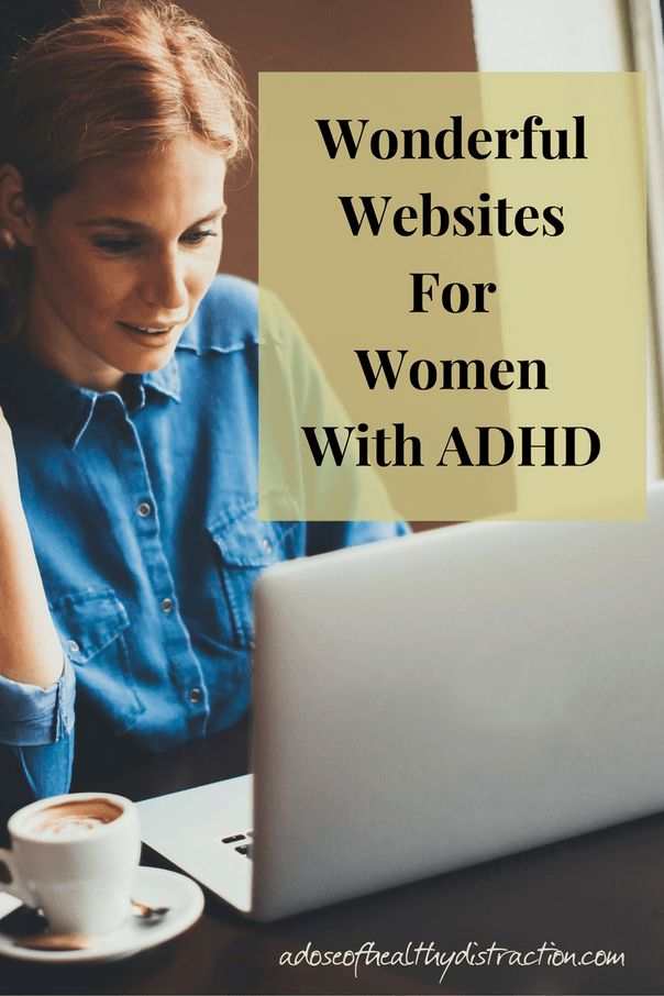 Wonderful websites for women with ADHD. New and updated with a few more informational websites geared toward women and mothers living with ADHD. #ADHDwomen #ADHDsupport