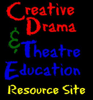 Creative Drama and Theatre Education Resource Site