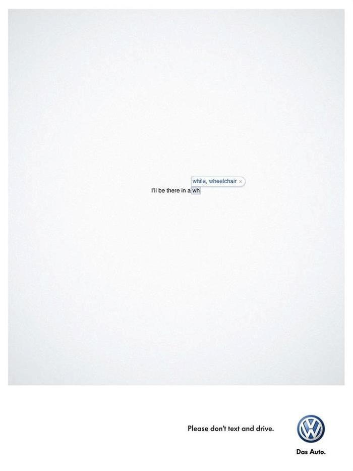 Please don't text and drive. Clever print ad by Volkswagen.
