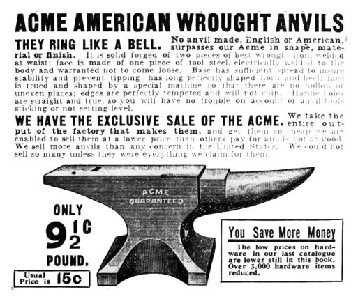 ACME American Wrought Anvils...for all your best laid plans.