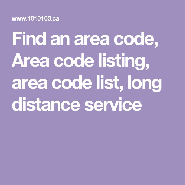 Find an   area code, Area code listing, area code list, long distance service