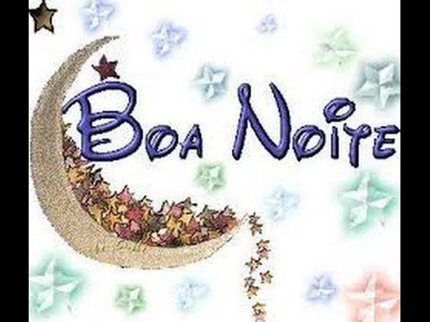 BOA NOITE - ORAÇÃO DA NOITE - Agradecimento ao Senhor - MENSAGEM de boa noite - Vídeo para WhatsApp - YouTube