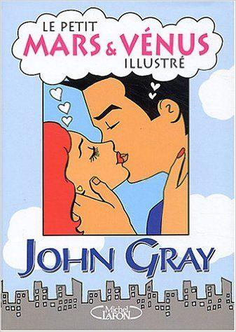 Petit mars & venus illustre -le [r]: Amazon.ca: John Gray: Books