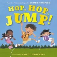 Hop, Hop, Jump by Lauren Thompson. Search for this and other summer reading titles at thelosc.org.