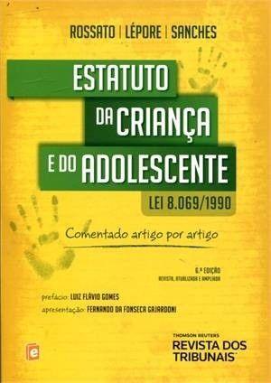 ESTATUTO DA CRIANCA E DO ADOLESCENTE LEI 8.069